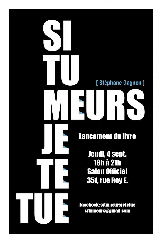 Lancement Si tu meurs, je te tue de Stéphane Gagnon